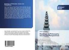 Bookcover of Readings in Philosophy: Issues and Perspectives