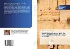Bookcover of Whole body Gestures with the Context of Worship in the book of Psalms