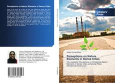 Bookcover of Perseptions on Nature Elements in Dense Cities
