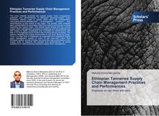 Bookcover of Ethiopian Tanneries Supply Chain Management Practices and Performances