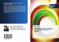 Обложка Perceptions about Sexually Transmitted Diseases in Nigeria