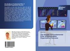 Bookcover of The Quality as Fundamental Pillar of Sustainable Organization Success