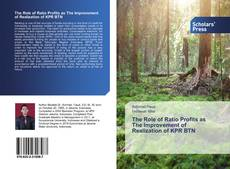 Copertina di The Role of Ratio Profits as The Improvement of Realization of KPR BTN