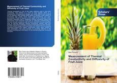 Capa do livro de Measurement of Thermal Conductivity and Diffusivity of Fruit Juice