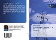 Bookcover of Stabilizing PID Controller for a class of Non-linear Power Systems