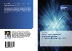 Bookcover of Direct & Dye Sensitized Photoreactions of 3-Hydroxy Benzopyran-4-one