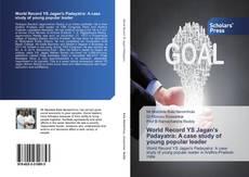 Capa do livro de World Record YS Jagan's Padayatra: A case study of young popular leader