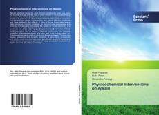 Physicochemical Interventions on Ajwain kitap kapağı