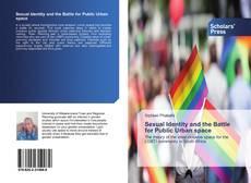 Portada del libro de Sexual Identity and the Battle for Public Urban space
