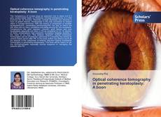 Bookcover of Optical coherence tomography in penetrating keratoplasty: A boon