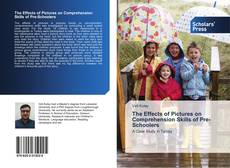 Bookcover of The Effects of Pictures on Comprehension Skills of Pre-Schoolers