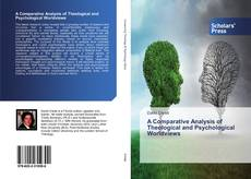Buchcover von A Comparative Analysis of Theological and Psychological Worldviews