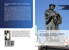 Bookcover of An Analysis on Martin Luther's Two Kingdoms Theory