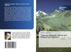 Обложка Tajikistan Republic. Nature and fauna of the Tajikistan