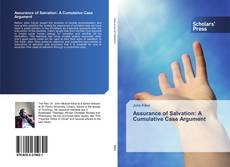 Bookcover of Assurance of Salvation: A Cumulative Case Argument