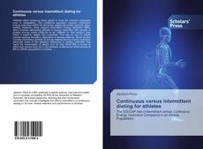 Bookcover of Continuous versus intermittent dieting for athletes
