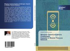 Bookcover of Wireless Communications Challenges: Impacts on Mobile Telecom Network