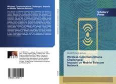 Capa do livro de Wireless Communications Challenges: Impacts on Mobile Telecom Network