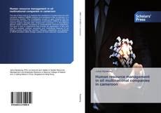 Capa do livro de Human resource management in oil multinational companies in cameroon