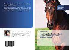 Обложка Tendinopathy treatment and some basic things about Arabian horses