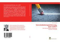 Vorratsdatenspeicherung, quo vadis? kitap kapağı