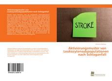Portada del libro de Aktivierungsmuster von Leukozytensubpopulationen nach Schlaganfall