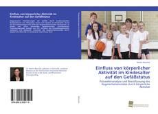 Portada del libro de Einfluss von körperlicher Aktivität im Kindesalter auf den Gefäßstatus