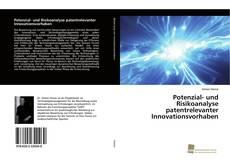 Обложка Potenzial- und Risikoanalyse patentrelevanter Innovationsvorhaben