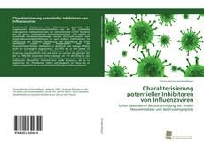 Bookcover of Charakterisierung potentieller Inhibitoren von Influenzaviren