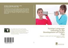 Buchcover von Foreign Language Learning in the Development of Child's Play