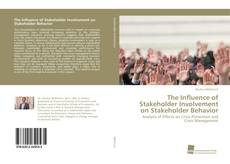 Buchcover von The Influence of Stakeholder Involvement on Stakeholder Behavior
