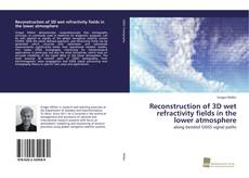 Buchcover von Reconstruction of 3D wet refractivity fields in the lower atmosphere
