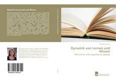 Bookcover of Dynamik von Lernen und Wissen