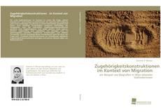 Buchcover von Zugehörigkeitskonstruktionen im Kontext von Migration