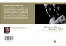 Borítókép a  Elektra ein Monster - Hamlet ein Held - hoz