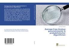 Buchcover von Average-Case Analyse parametrisierter & probabilistischer Algorithmen