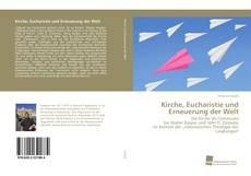 Kirche, Eucharistie und Erneuerung der Welt kitap kapağı