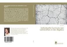 Bookcover of Individuelle Curricula von Lehrkräften in der Algebra