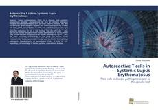Buchcover von Autoreactive T cells in Systemic Lupus Erythematosus