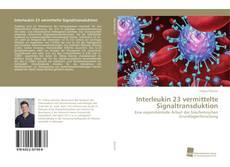 Bookcover of Interleukin 23 vermittelte Signaltransduktion