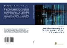 Data Protection in the Global Contexts: Africa, EU, and the U.S的封面