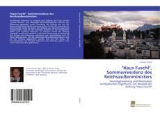 """Couverture de """"Haus Fuschl"""", Sommerresidenz des Reichsau?enministers"""