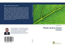 Buchcover von Phytic Acid In Green Leaves