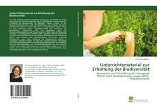 Bookcover of Unterrichtsmaterial zur Erhaltung der Biodiversität
