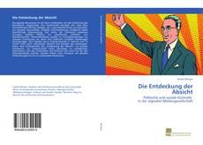 Bookcover of Die Entdeckung der Absicht