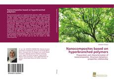 Buchcover von Nanocomposites based on hyperbranched polymers