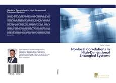 Bookcover of Nonlocal Correlations in High-Dimensional Entangled Systems