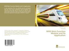 Buchcover von MVB Main Function Module and Its Application