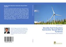 Buchcover von Doubly-Fed Induction Generator Based Wind Turbines
