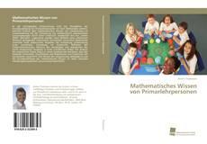 Buchcover von Mathematisches Wissen von Primarlehrpersonen